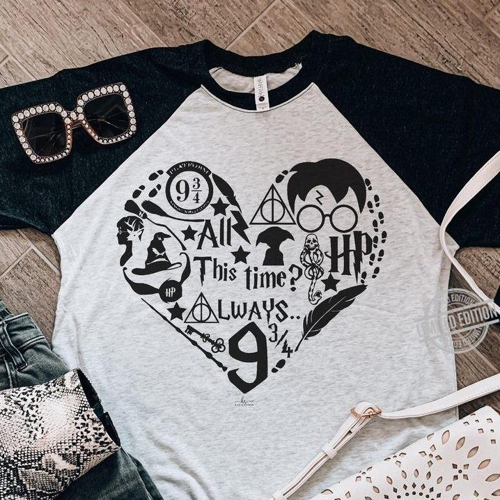 All This Time Always HP Shirt