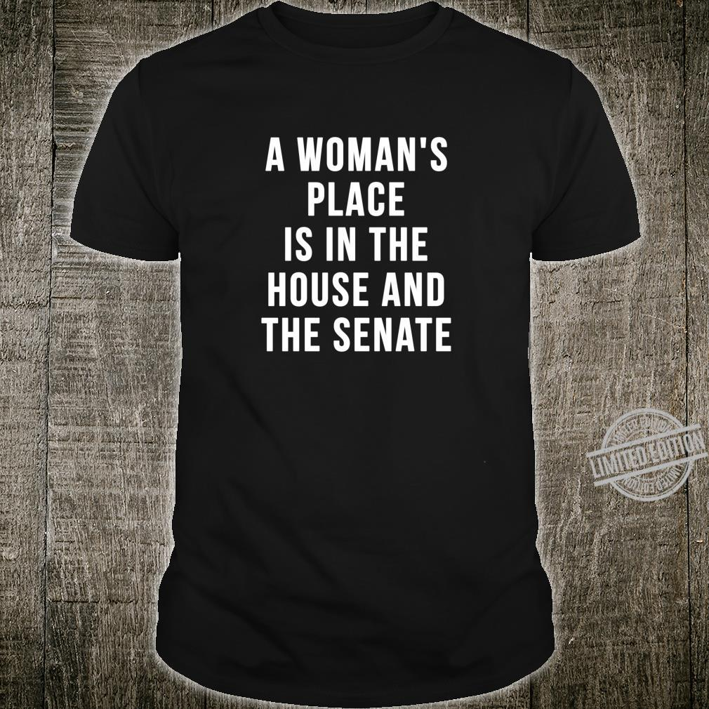 A's Place is in the House and Senate Shirt