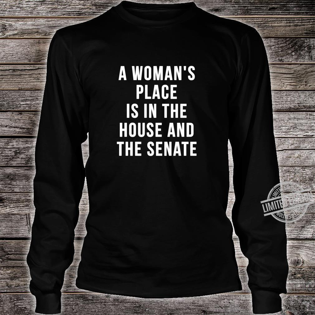 A's Place is in the House and Senate Shirt long sleeved
