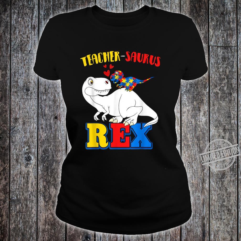 Autism Teacher Dinosaur Costume Teachersaurus Awareness Shirt ladies tee