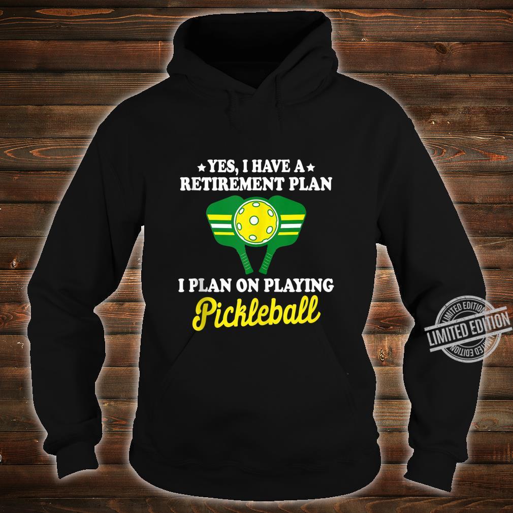 Pickleball Retirement Shirt Grandpa Dad Shirt hoodie