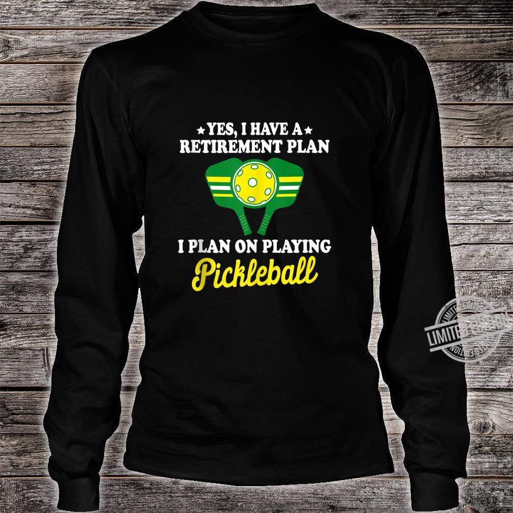 Pickleball Retirement Shirt Grandpa Dad Shirt long sleeved
