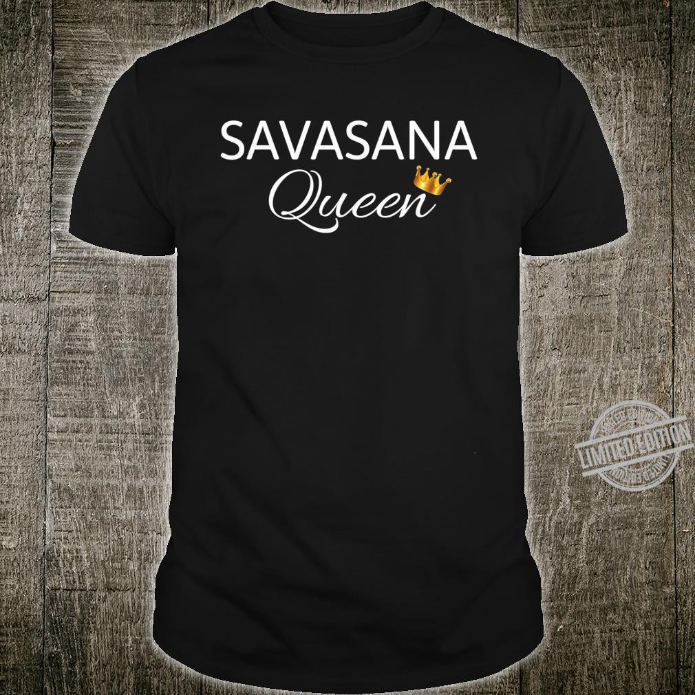 Savasana Queen Yoga Shirt