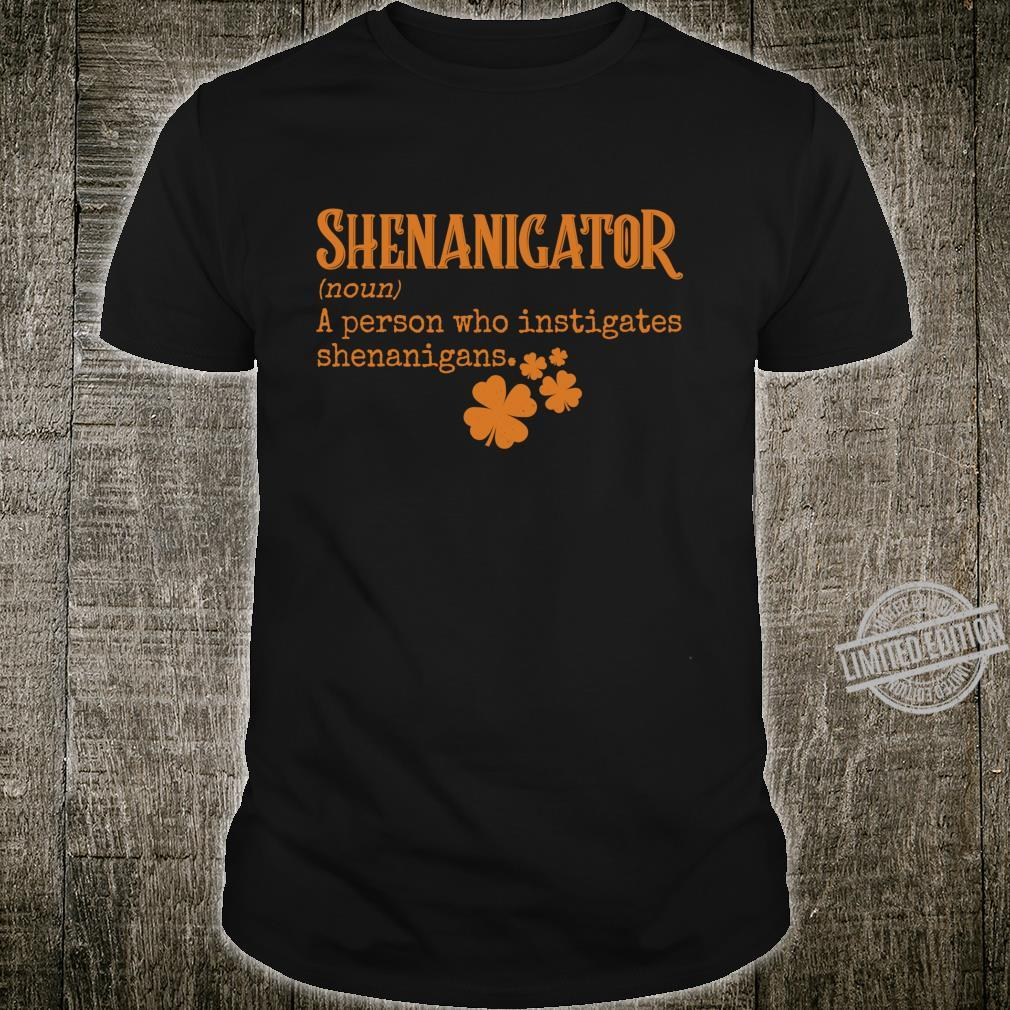 Shenanigator Definit Person Who Instigates Shenanigans Langarmshirt Shirt